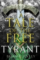 A Tale of the Free: Tyrant