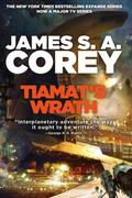 Tiamat's Wrath: Book 8 of the Expanse (now a Prime Origi