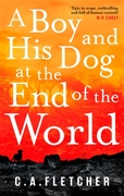 A Boy and his Dog at the End of the Worl