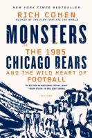 Monsters: The 1985 Chicago Bears and the