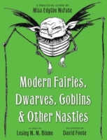 Modern Fairies, Dwarves, Goblins, and Ot