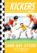 Kickers #4: Game-Day Jitters