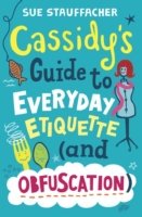 Cassidy's Guide to Everyday Etiquette (a