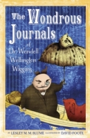 Wondrous Journals of Dr. Wendell Welling