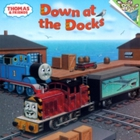 Thomas & Friends: Down at the Docks (Tho