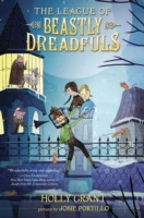 League of Beastly Dreadfuls Book 1