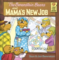 Berenstain Bears and Mama's New Job