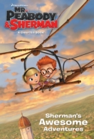 Sherman's Awesome Adventures (Mr. Peabod