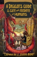 Dragon's Guide to the Care and Feeding o