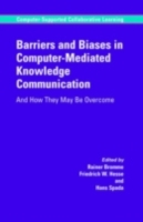 Barriers and Biases in Computer-Mediated