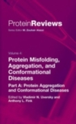 Protein Misfolding, Aggregation and Conf