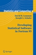 Developing Statistical Software in Fortr