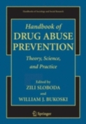 Handbook of Drug Abuse Prevention