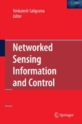 Networked Sensing Information and Contro