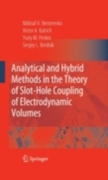 Analytical and Hybrid Methods in the The