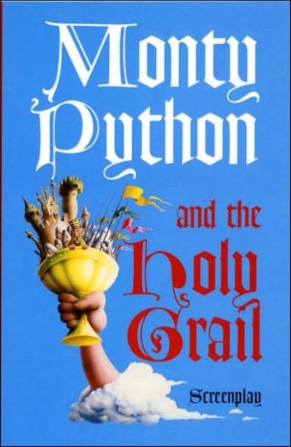 Monty Python and the Holy Grail: Screenp