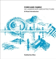 Form and Fabric in Landscape Architectur