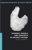Theories, Models and Concepts in Ancient