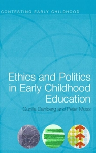 Ethics and Politics in Early Childhood E