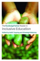 The RoutledgeFalmer Reader in Inclusive