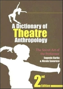 A Dictionary of Theatre Anthropology