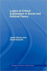 Logics of Critical Explanation in Social