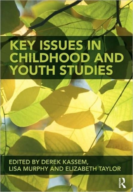 Key Issues in Childhood and Youth Studie