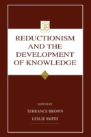 Reductionism and the Development of Know