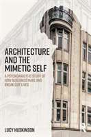 Architecture and the Mimetic Self