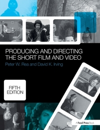 Producing and Directing the Short Film a