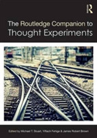 The Routledge Companion to Thought Exper