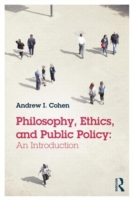 Philosophy, Ethics, and Public Policy: A