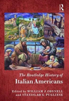 The Routledge History of Italian America