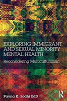 Exploring Immigrant and Sexual Minority