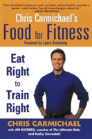 Chris Carmichaels Food for Fitness