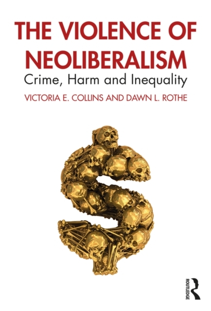 Violence of Neoliberalism