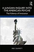 Jungian Inquiry into the American Psyche