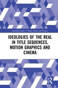 Ideologies of the Real in Title Sequence