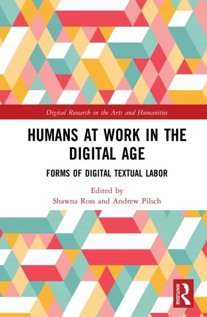 Humans at Work in the Digital Age