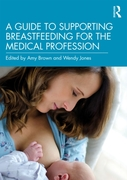 Guide to Supporting Breastfeeding for th