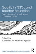 Quality in TESOL and Teacher Education