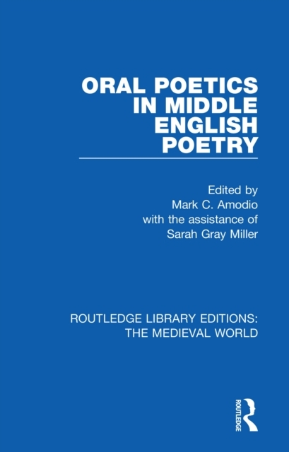 Oral Poetics in Middle English Poetry