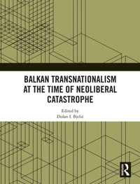 Balkan Transnationalism at the Time of N