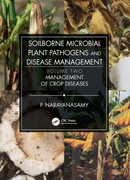 Soilborne Microbial Plant Pathogens and