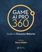 Game AI Pro 360: Guide to Character Beha