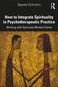 How to Integrate Spirituality in Psychot