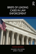 Briefs of Leading Cases in Law Enforceme