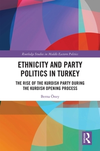 Ethnicity and Party Politics in Turkey