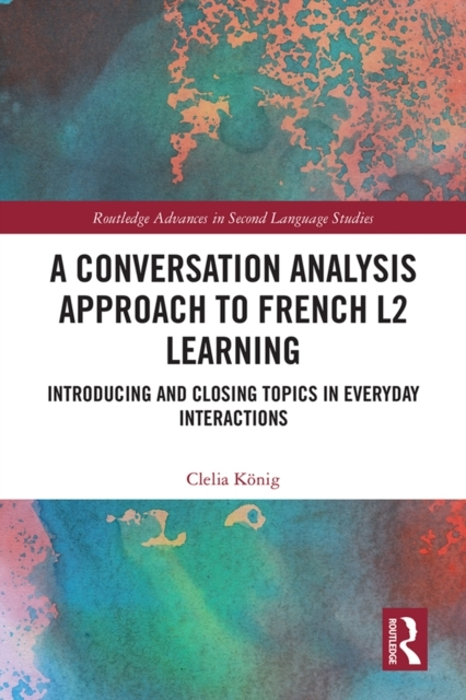 Conversation Analysis Approach to French