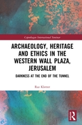 Archaeology, Heritage and Ethics in the